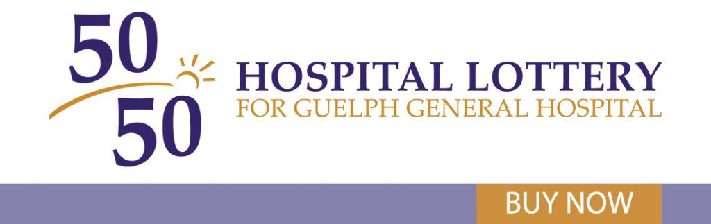 50/50 Hospital Lottery in support of Guelph General Hospital